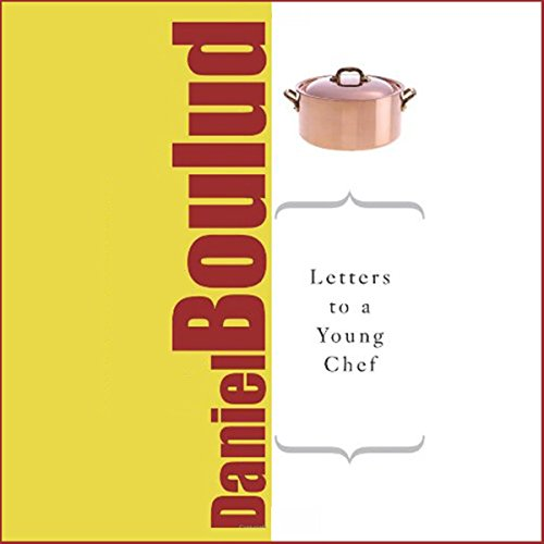 Letters to a Young Chef audiobook cover art