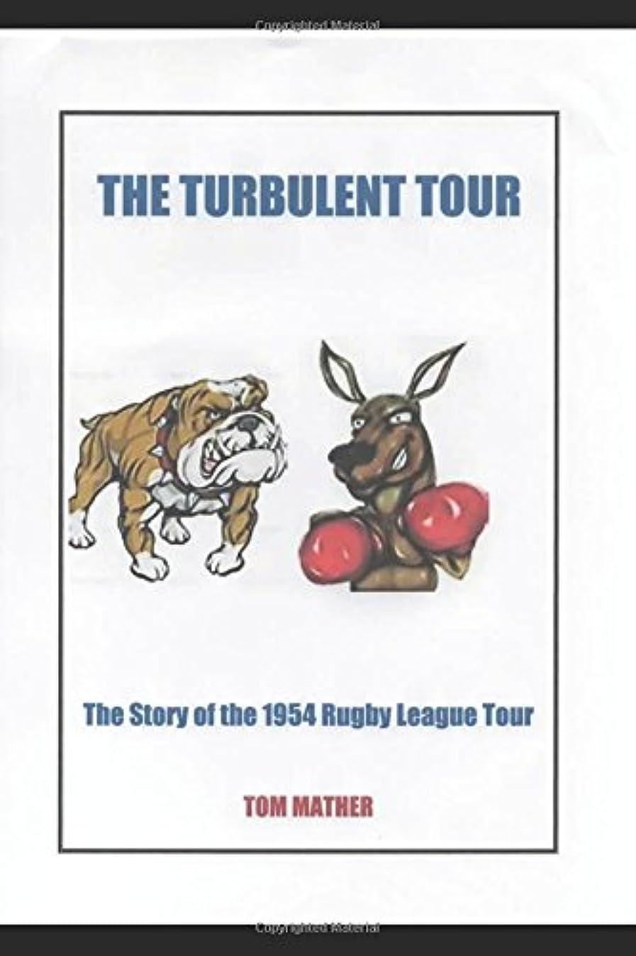 ギャップ滅多リフレッシュThe Turbulent Tour: The  Story of the 1954 Rugby League Tour
