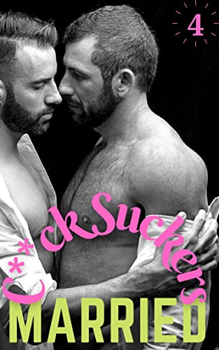Married C**ck Suckers: 4 First Time Straight to Gay,Married Man,Bisexual,Bicurious,Younger Man Older Man,Daddy,Twink Mm Age Gap Sex Stories (Married Butt Gay Book 1)