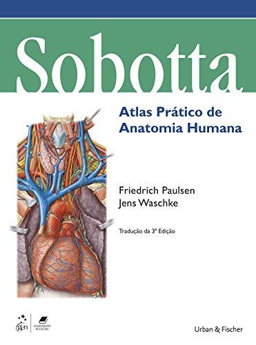 Sobotta Atlas Prático de Anatomia Humana