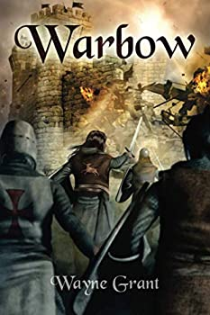 Warbow - Book #2 of the Saga of Roland Inness