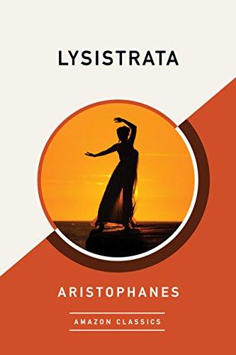 Lysistrata (AmazonClassics Edition) (English Edition)
