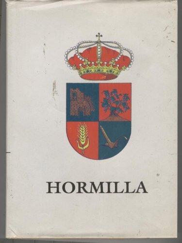 HORMILLA- sobre la historia de Hormilla. Buen estado