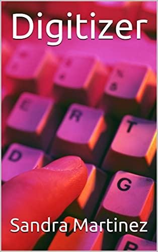 Digitizer (English Edition)