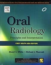 Oral Radiology: Principles and Interpretation: A south Asia Edition