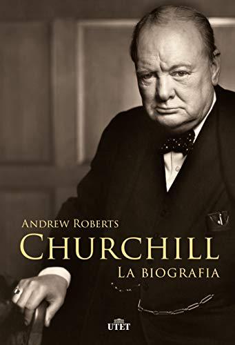 Churchill. La biografia