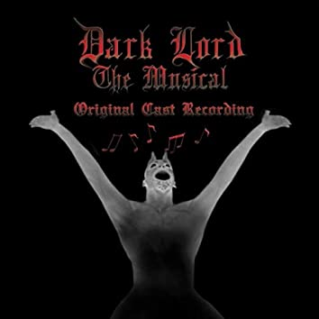 Dark Lord: The Musical