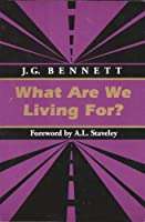 What Are We Living For? (Spiritual Classics Editions) 0962190187 Book Cover