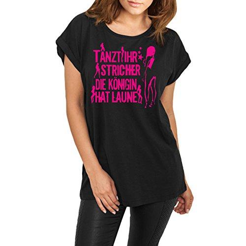 Spaß kostet Frauen und Girls Longshirt Tanzt Ihr Stricher die Königin hat Laune PINK
