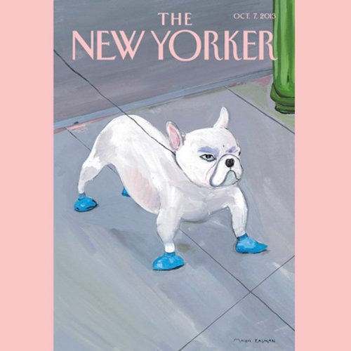 The New Yorker, October 7th 2013 (Ken Auletta, Claudia Roth Pierpont, Atul Gawande) audiobook cover art