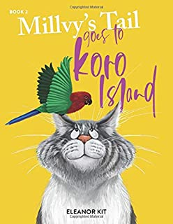 Millvy's Tail goes to Koro Island: Book 2 (Millvy's Missing Tail)