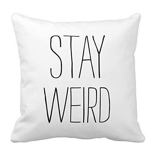 Funny Stay Weird - Funda de cojín decorativa (45,7 x 45,7 cm), color blanco y negro