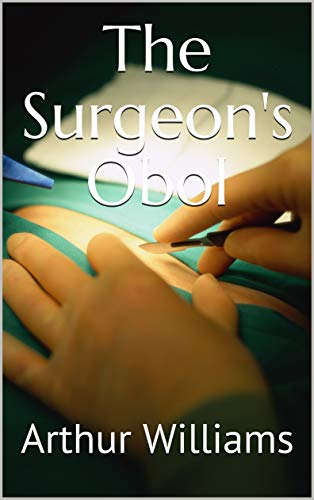 The Surgeon's Obol (English Edition)