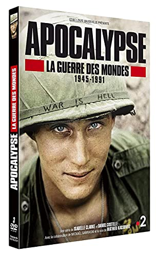 Apocalypse-La Guerre des Mondes 1945-1991