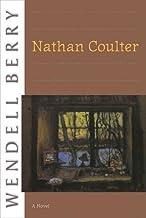 Nathan Coulter: A Novel (Port William)