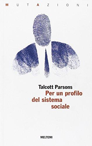Per un profilo del sistema sociale