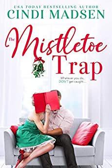 The Mistletoe Trap by Cindi Madsen