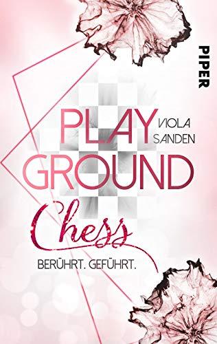 Playground Chess: Berührt. Geführt