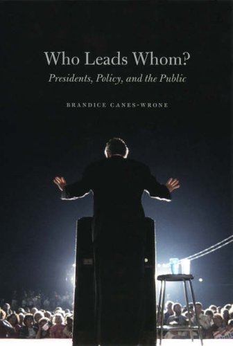 [Who Leads Whom?: Presidents, Policy, and the Public (Studies in Communication, Media, and Public Opinion)] [By: Canes-Wrone, Brandice] [December, 2005]