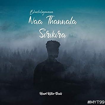 Naa Thannala Sirikira