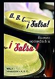 A, B, C ¡Salsa!: Diccionario enciclopedico de la Salsa