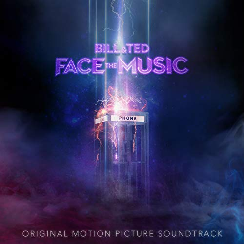 Bill & Ted Face the Music (Original Motion Picture Soundtrack) [Analog]