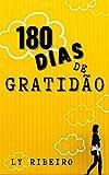 180 dias de Gratidão (Portuguese Edition)