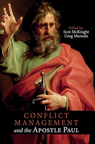 Conflict Management and the Apostle -