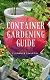 Container Gardening Guide : Container gardening adds versatility to gardens large and small.