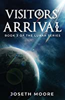 Visitors' Arrival: Book 3 of the Lunar Series