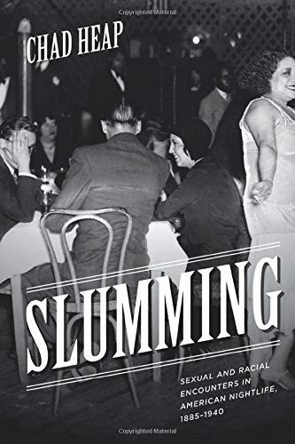 Slumming: Sexual and Racial Encounters in American...