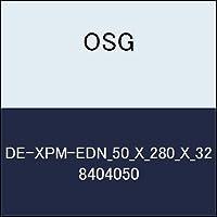 OSG エンドミル DE-XPM-EDN_50_X_280_X_32 商品番号 8404050