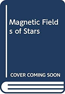 Magnetic Fields of Stars