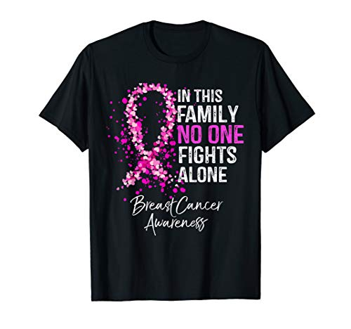 In This Family No One Fights Alone Breast Cancer Awareness T-Shirt