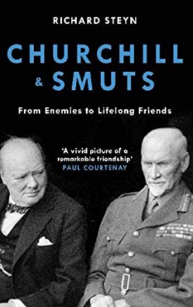 Churchill & Smuts: From Enemies to Lifelong Friends