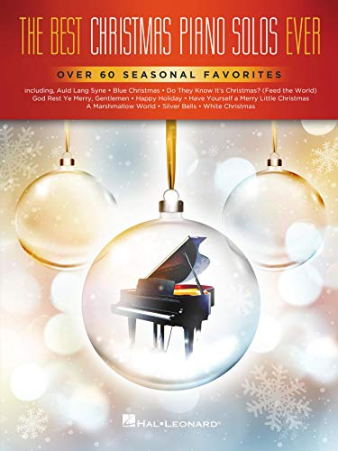 The Best Christmas Piano Solos Ever: Over 60 Seasonal Favorites (English Edition)