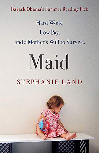 Maid: A Barack Obama Summer Reading Pick and an upcoming Netflix series!