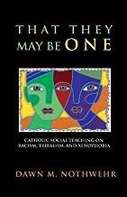 Best catholic social teaching racism Reviews