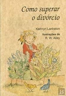 Como Superar O Divorcio (Portuguese Edition)