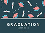 graduation guestbook: graduation guestbook : Party Supplies 2021, Sign in , Congratulations Graduate Memory Book, Autograph ... Write in (2021 Party Book)