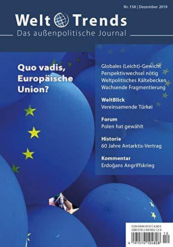Quo vadis, Europäische Union? (WeltTrends / Das außenpolitische Journal)
