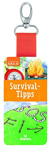 Expedition Natur - Survival Tipps (Expedition Natur Fächer)