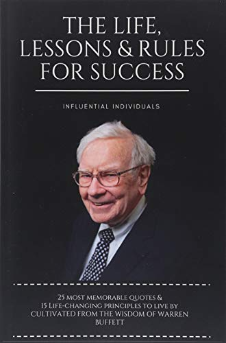 Real Estate Investing Books! - Warren Buffett: The Life, Lessons & Rules For Success