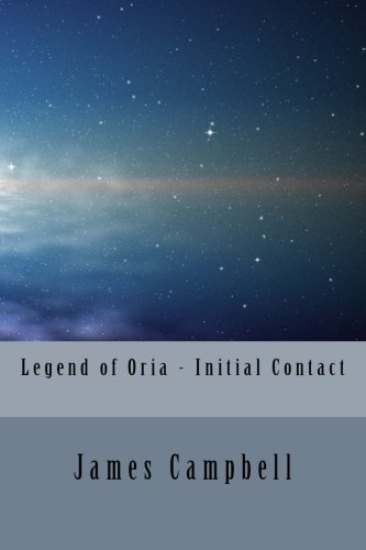 Legend of Oria - Initial Contact