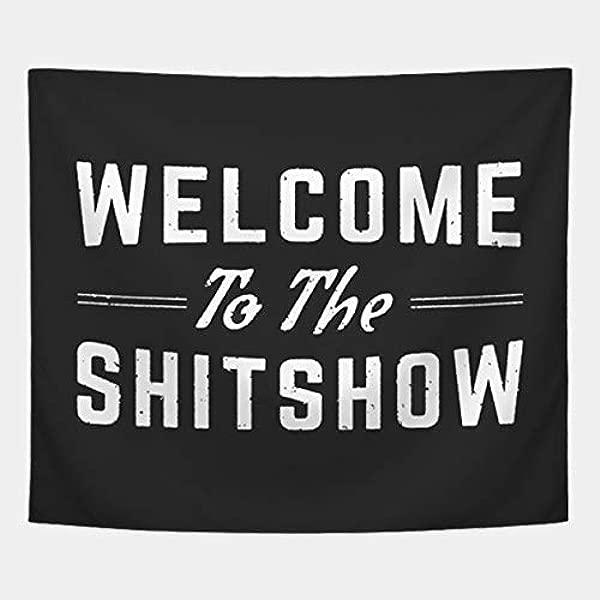 Cxiuxiu 挂毯壁挂壁挂毯欢迎来到 Shitshow t恤衫家居装饰品客厅卧室宿舍装饰 6051