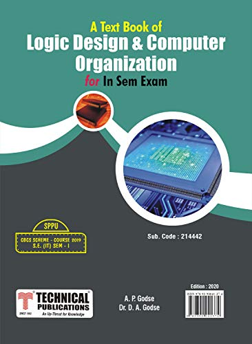 Logic Design and Computer Organization for SPPU 19 Course (SE - I - IT - 214442) for IN SEM EXAM
