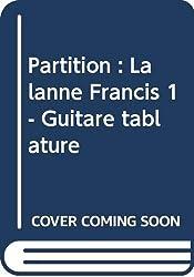 Partition : Lalanne Francis 1 - Guitare tablature