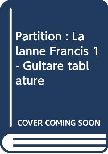 Partition : Lalanne Francis 1 - Guitare tablature