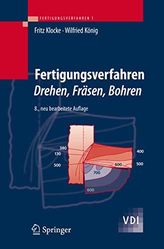 Fertigungsverfahren 1: Drehen, Fräsen, Bohren (VDI-Buch)