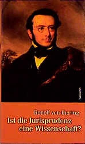 Ist die Jurisprudenz eine Wissenschaft?: Jherings Wiener Antrittsvorlesung vom 16. Oktober 1868